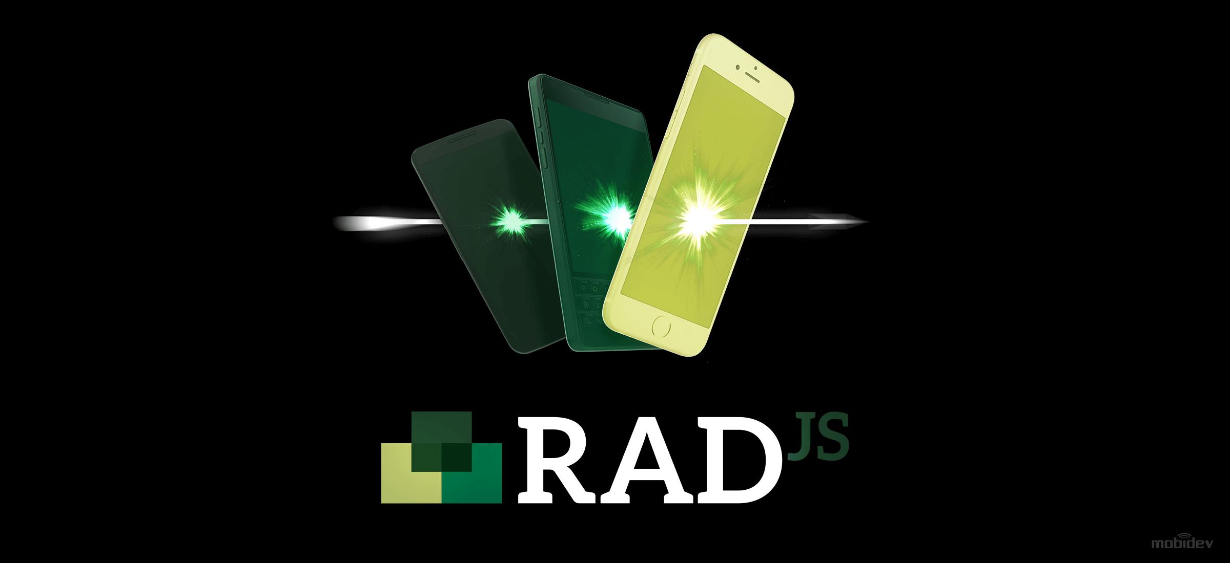 RAD.js – A Breakthrough In Cross-Platform