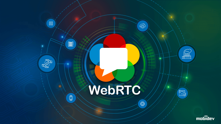 WebRTC Application Development: Business Use Cases And Opportunities For IoT